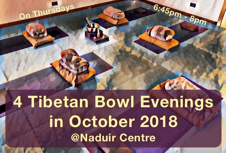 Tibetan Bowl Experience October2018