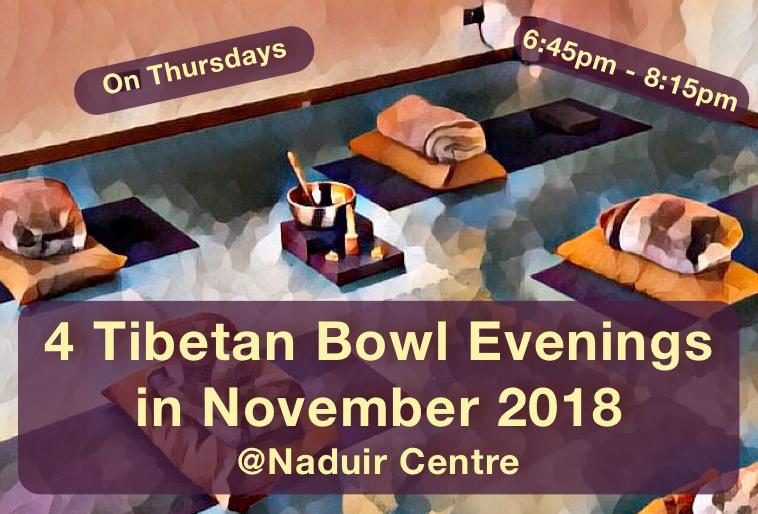 Tibetan Bowl Experience November2018