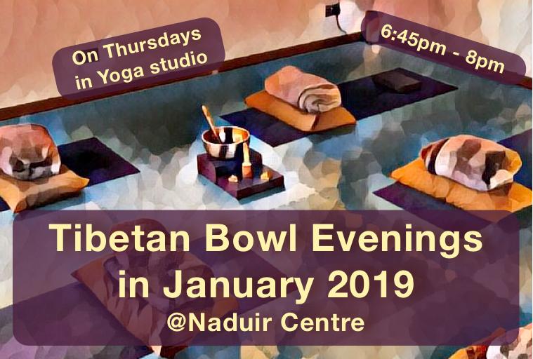 Tibetan Bowl Experience January 2019