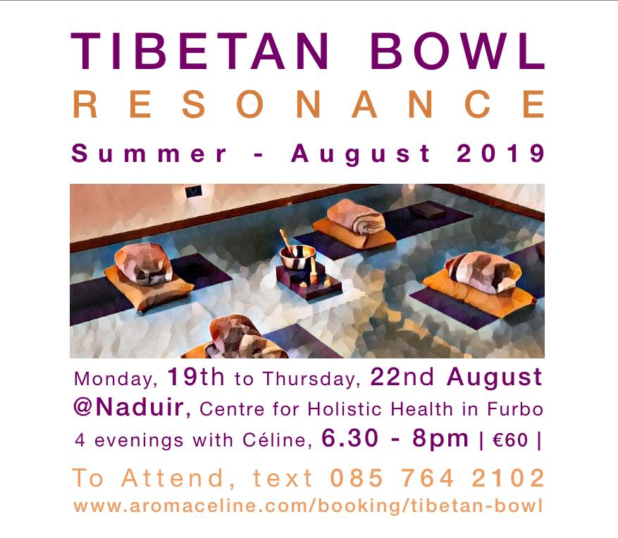 Tibetan Bowl Resonance - Summer August 2019 @Naduir centre, Furbo